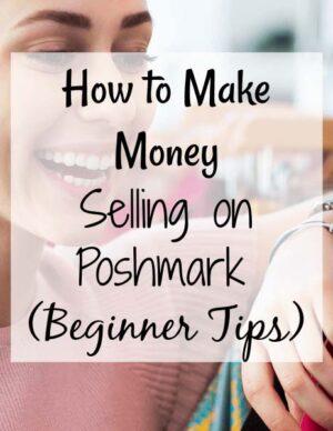 How-to-Make-Money-Selling-on-Poshmark-2021